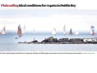 Irish Times Cover :: Plain Sailing – Ideal Conditions for Regatta in Dublin Bay
